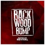 Waterloo Revival 'Backwood Bump'