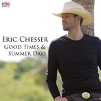 Eric Chesser 'Good Times & Summer Days'