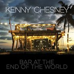 Kenny Chesney 'Bar At The End Of The World'