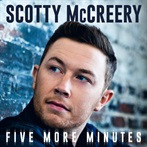 Scotty McCreery 'Five More Minutes'
