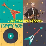 Tommy Roe 'Just Your Kind Of Song'
