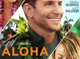 Watch the trailer for Aloha - Now Playing on Demand
