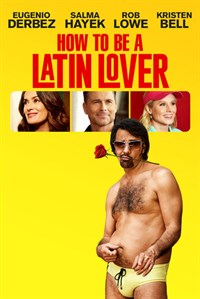 How to be a Latin Lover - Now Playing on Demand