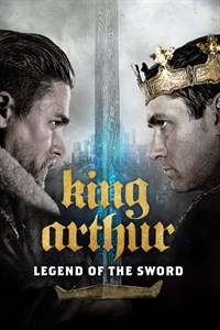 King Arthur: Legend of the Sword - Now Playing on Demand