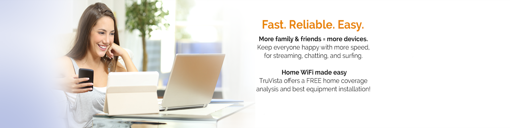 Fast. Reliable. Easy.