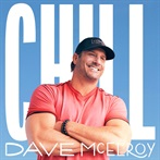 Dave McElroy 'Chill'