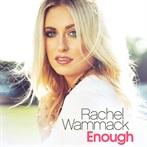 Rachel Wammack  'Enough  '