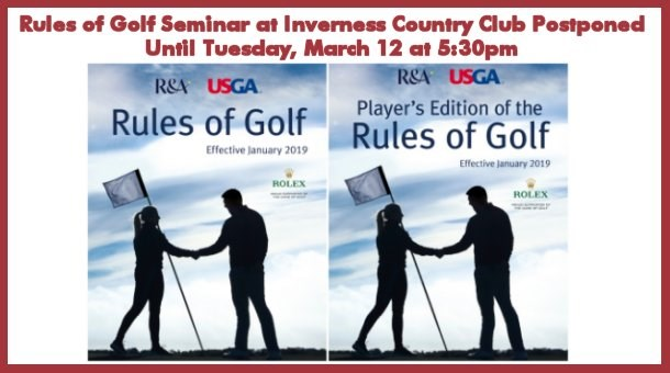 Rules Of Golf Seminar At Inverness Country Club Postponed Until